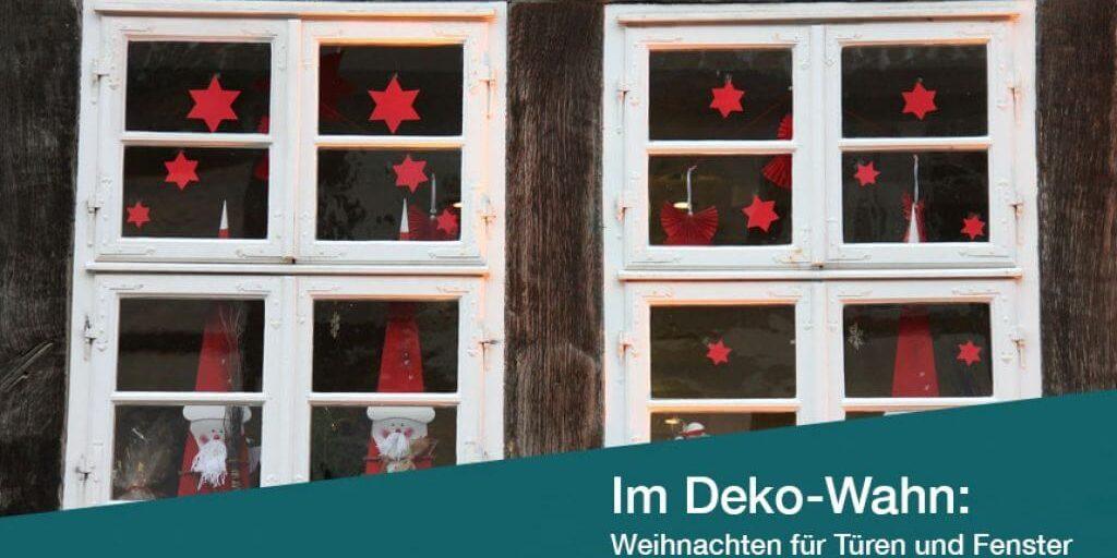 Im Deko Wahn Weihnachten Für Fenster Und Türen